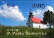 Kalendář 2015 - s texty P. Pavla Šenkyříka - český kalendář