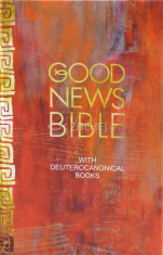 Good News Bible (with deuterocanonical books) - anglická biblia