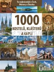 1000 kostelů, klášterů a kaplí - To nejkrásnější z čech, Moravy a Slezska