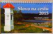 Kalendář 2015 stolní - Slovo na cestu - český kalendář