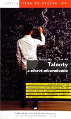Talenty a zdravé sebavedomie - 44/2014