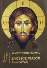 Život pod vládou Kristovou - 4. vydání