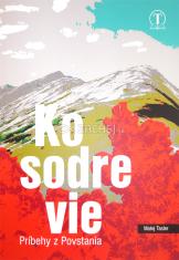 Kosodrevie - Príbehy z Povstania