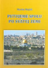 Putujeme spolu po Svätej zemi - (6. vydanie)