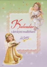 Kalendár 2015 s detskými modlitbami nástenný (Zaex)