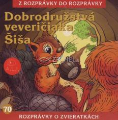CD - Dobrodružstvá veveričiaka Šiša