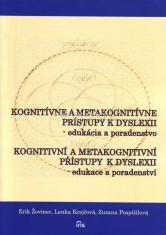 Kognitívne a metakognitívne prístupy k dyslexii - edukácia a poradenstvo