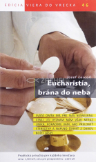 Eucharistia, brána do neba - 46/2014