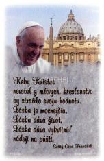 Keby Kristus nevstal z mŕtvych... (magnetka) - s myšlienkou pápeža Františka