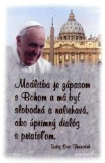 Modlitba je zápasom s Bohom... (magnetka) - s myšlienkou pápeža Františka
