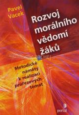 Rozvoj morálního vědomí žáku - Metodické náměty k realizaci pruřezových témat