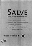 Salve - Revue pro teologii a duchovní život 2/14 - Hudba a liturgie II.