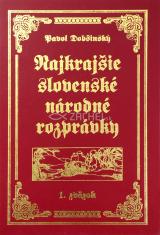 Najkrajšie slovenské národné rozprávky 1. + 2. zväzok