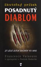 Posadnutý diablom - 27 légií zlých duchov vo mne