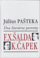 Dva literárne portréty: F.X. Šalda, K. Čapek