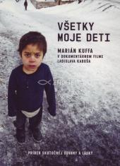 DVD: Marián Kuffa - Všetky moje deti