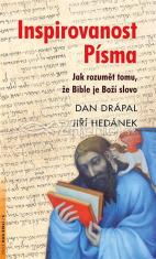 Inspirovanost Písma - Jak rozumět tomu, že Bible je Boží slovo