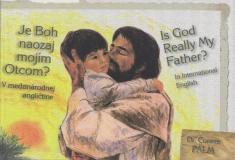 Je Boh naozaj mojím otcom? Is God Really My Father? - slovensko / anglická kniha