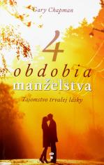 4 obdobia manželstva - Tajomstvo trvalej lásky