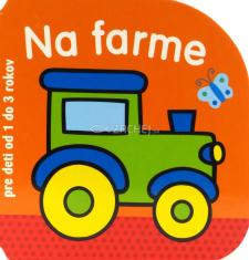 Na farme - pre deti od 1 do 3 rokov - leporelo