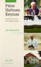Páter Heřman Keymar - Kapitoly ze života venkovského faráře
