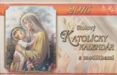 Katolícky kalendár 2015 stolový s modlitbami
