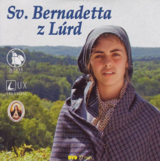 DVD - Svätá Bernadetta z Lúrd