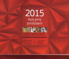 Kalendár 2015 stolový, Rok plný prisľúbení