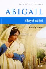 Abigail - Skrytá nádej - biblický román