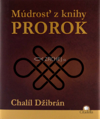 Múdrosť z knihy Prorok