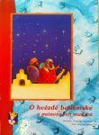 O hvězdě betlémské a putování tří mudrců