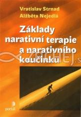 Základy narativní terapie a narativního koučinku