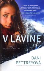 V lavíne - Aljašská odvaha - kniha druhá