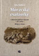 Moravské exulantky v obnovené Jednotě bratrské v 18. století - Obrazy ze života