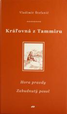 Kráľovná z Tammiru IV, V - Hora pravdy, Zabudnutý posol