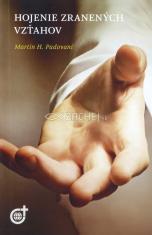 Hojenie zranených vzťahov (vydanie r. 2014)