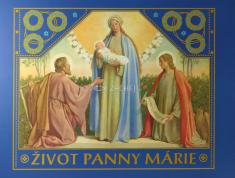 Život Panny Márie (Lúč)