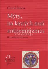 Mýty, na ktorých stojí antisemitizmus - Od antiky po súčasnosť