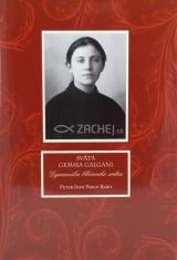 Svätá Gemma Galgani - Dynamika blčiaceho srdca