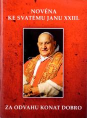 Za odvahu konat dobro - Novéna ke svatému Janu XXIII.