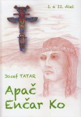 Apač Enčar Ko (I. a II. diel)