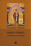 Passio Christi ve spisech Lva Velikého