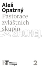 Pastorace zvláštních skupin