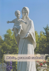Mária, prameň radosti