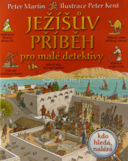 Ježíšův příběh pro malé detektivy - Kdo hledá, naléza