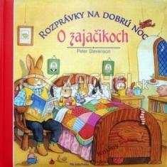 O zajačikoch - Rozprávky na dobrú noc