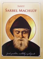 Svätý Šarbel Machlúf - život, posolstvo, modlitby a pobožnosti