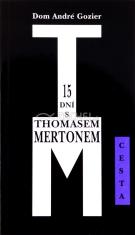 15 dní s Thomasem Mertonem