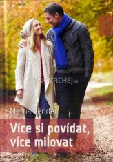 Více si povídat, více milovat - Komunikace jako základní princip manželství i duchovního života