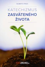 Katechizmus zasväteného života